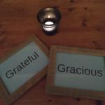 Grateful Gracious
